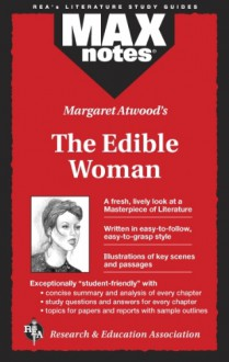Margaret Atwood's The Edible Woman (MAXnotes) - Jeffrey M. Lilburn