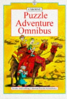 Usborne Puzzle Adventure Omnibus - Michelle Bates, Martin Oliver, Gaby Waters, Jenny Tyler