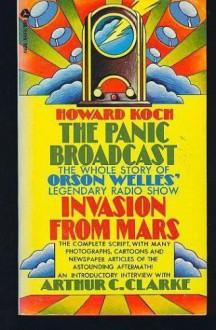 The Panic Broadcast - Howard Koch
