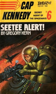 Seetee Alert! - Gregory Kern
