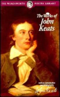 The works of John Keats - John Keats