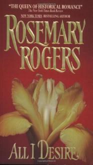 All I Desire - Rosemary Rogers
