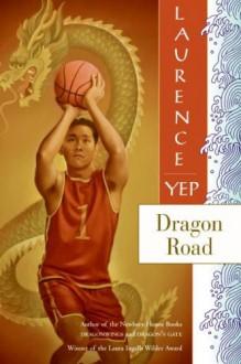 Dragon Road - Laurence Yep