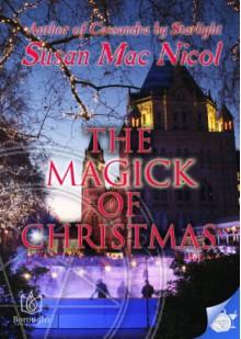 The Magick of Christmas - Susan Mac Nicol