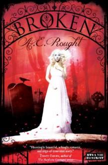 Broken - A.E. Rought