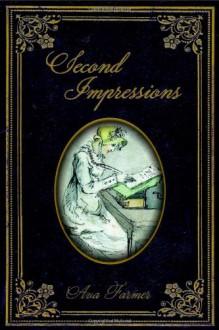 Second Impressions - Ava Farmer