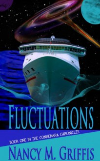 Fluctuations: Book One of the Connemara Chronicles - Nancy M. Griffis