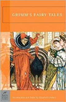 Grimm's Fairy Tales (Barnes & Noble Classics Series) - Jacob Grimm, Wilhelm Grimm