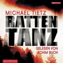 Rattentanz - Michael Tietz, Achim Buch
