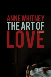 The Art of Love - Anne Whitney