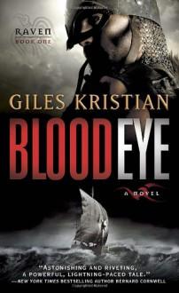 Raven: Blood Eye - Giles Kristian