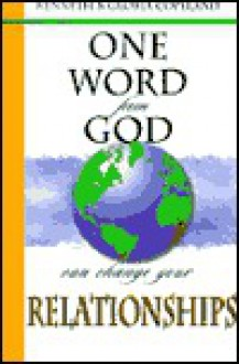One Word from God Will Change Your Relationships - Kenneth Copeland, Gloria Copeland