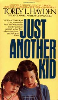 Just Another Kid - Torey L. Hayden