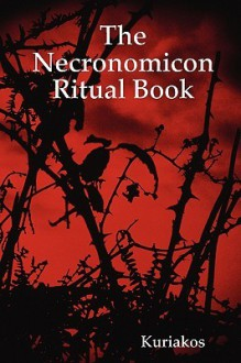 The Necronomicon Ritual Book - Kuriakos