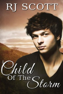 Child Of The Storm - R.J. Scott