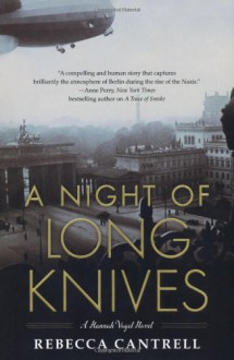 A Night of Long Knives - Rebecca Cantrell