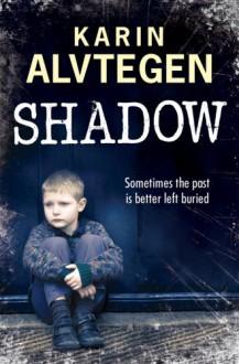 Shadow - Karin Alvtegen