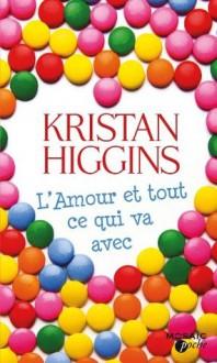 L'amour et tout ce qui va avec (Mosaïc) - Kristan Higgins