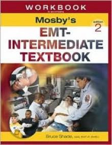 Workbook to Accompany Mosby's EMT-Intermediate Textbook - Mosby-Year Book