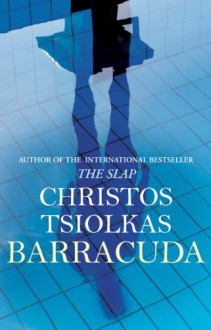 Barracuda - Christos Tsiolkas