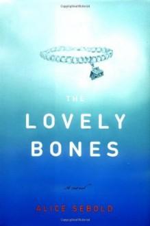 The Lovely Bones - Alice Sebold