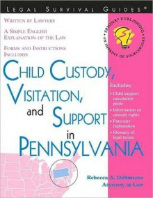 Child Custody, Visitation and Support in Pennsylvania - Rebecca DeSimone