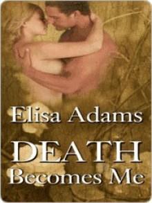 Death Becomes Me - Elisa Adams
