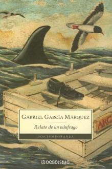 Relato de un Náufrago - Gabriel García Márquez