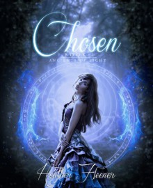 Chosen (Ancients of Light) - Heather Fleener