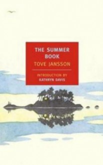 The Summer Book - Tove Jansson, Kathryn Davis, Thomas Teal