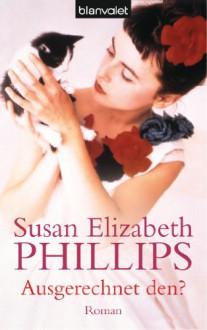 Ausgerechnet den? (Chicago Stars #1) - Susan Elizabeth Phillips