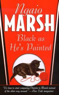 Black As He's Painted - Ngaio Marsh