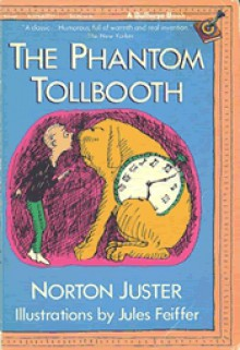 The Phantom Tollbooth (Bullseye) - Norton Juster, Jules Feiffer
