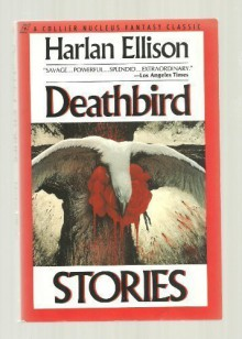 Deathbird Stories (A Collier Nucleus Fantasy Classic) - Harlan Ellison