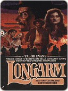 Longarm and the Colorado Counterfeiter (Longarm, #241) - Tabor Evans