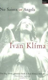 No Saints or Angels - Gerald Turner, Ivan Klíma
