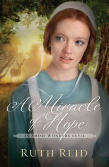 A Miracle of Hope - Ruth Reid