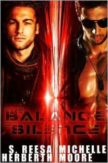 The Balance of Silence - Reesa Herberth, Michelle Moore