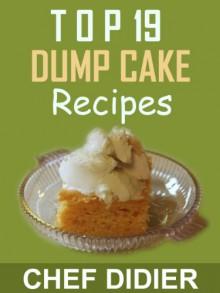 Top 19 Dump Cake Recipes - Chef Didier