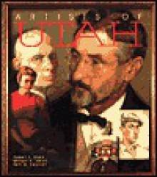 Artists of Utah - Robert S. Olpin, Vern G. Swanson