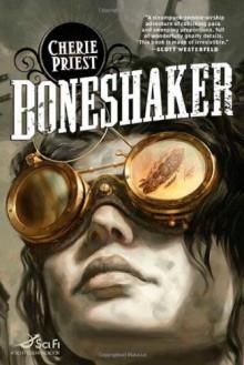 Boneshaker - Cherie Priest