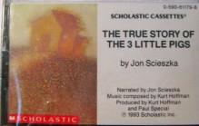 The True Story Of The Three Little Pigs - Jon Scieszka