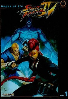 Street Fighter IV, Volume 1: Wages of Sin - Ken Siu-Chong, Joe Ng