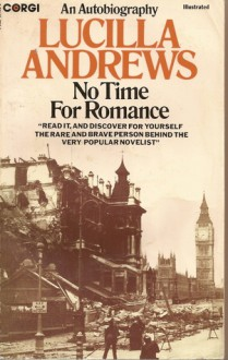 No Time For Romance - Lucilla Andrews