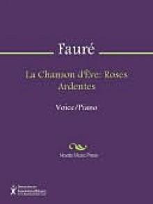 La Chanson d'Eve - Gabriel Faure
