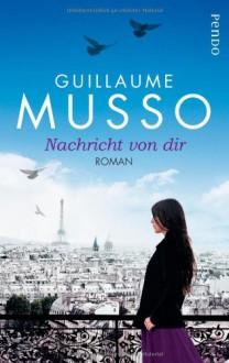 Nachricht von dir - Guillaume Musso