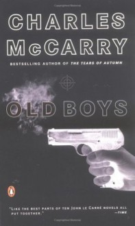 Old Boys - Charles McCarry