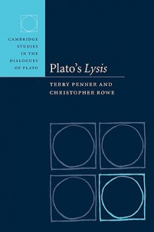 Plato's Lysis - Terry Penner, C.J. Rowe