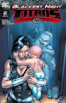 Blackest Night: Titans #2 - J.T. Krul, Ed Benes