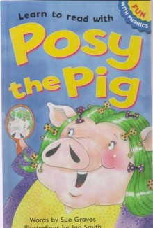 Learn To Read With Pig In A Wig (Fun With Phonics) - Sue Graves